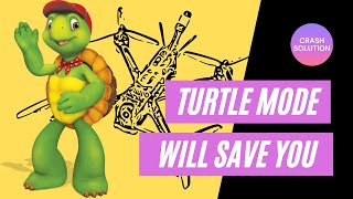 FPV Turtle Mode is a MUST