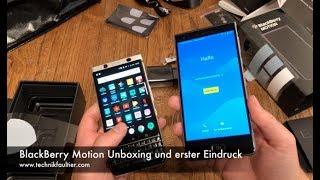 BlackBerry Motion Unboxing und erster Eindruck