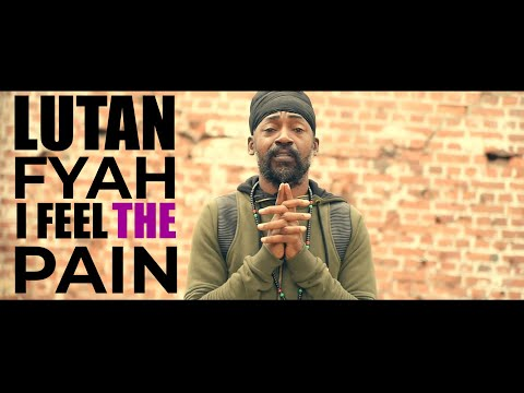 """Lutan Fyah """"I Feel the Pain"""" Official Music Video"""