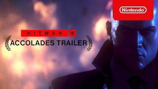 Nintendo HITMAN 3 - Accolades Trailer anuncio