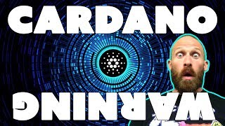CARDANO WARNING - Don