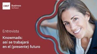Encuentro 2.0: Raquel Roca sobre Knowmads