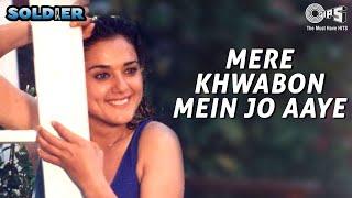 Mere Khwabon Mein Jo Aaye   Soldier   Preity Zinta   Bobby Deol   Alka Yagnik   Hindi Romantic Song