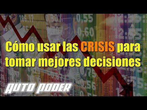 Cómo usar las crisis para tomar mejores decisiones