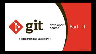 How to install Git and how Git works | Tutorial Part 2