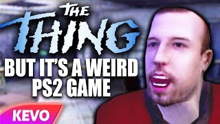 The Thing but it's a weird PS2 game