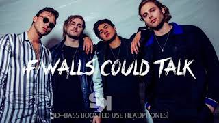 [3D+BASS BOOSTED] 5 Seconds Of Summer - If Walls Could Talk