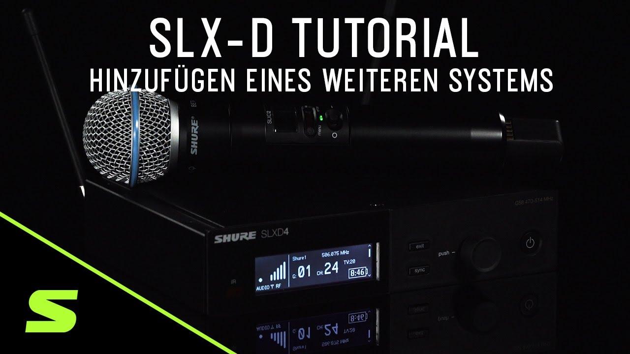 SLX-D Tutorial: Hinzufügen eines weiteren Systems