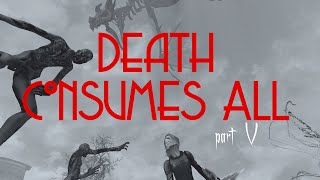 Death Consumes All - Part 5 - The Plague Is Here