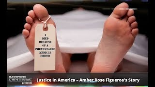 Justice In America – Amber Rose Figueroas Story
