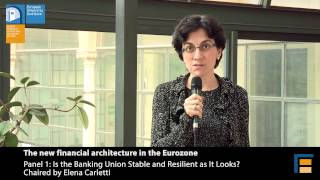 Elena Carletti | Is the Banking Union stable and resilient? Panel 1