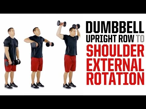 Dumbbell Upright Row to Shoulder External Rotation (STRONG SHOULDERS)