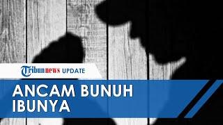Beredar Video Pria Sengaja Rekam dan Ancam Bunuh Ibunya: Lama-lama Gue Bunuh juga Nyokap Gue