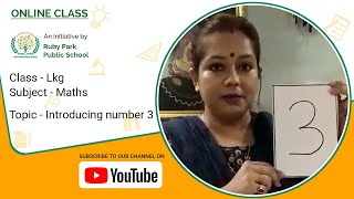 Introduction of Number 3 | Maths for LKG | Ruby Park Public School Thumbnail
