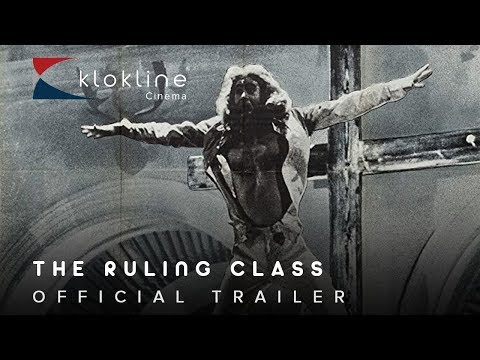 1972  The Ruling Class Official Trailer 1 Keep Films
