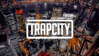 Download Video Skan - Enough (ft. Highdiwaan & M.I.M.E) MP3 3GP MP4