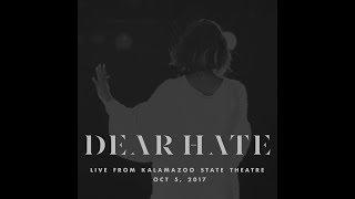 Dear Hate (Live) thumbnail