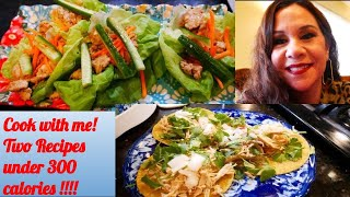 Low Calorie Recipes! Under 300 Calories! Street Tacos! Turkey Lettuce Wraps !