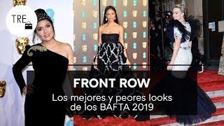 BAFTA 2019 | LOS MEJORES Y PEORES LOOKS DE LAS CELEBRITIES | Front Row