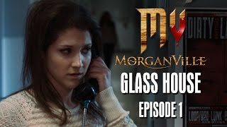 Episode 1 | Glass House