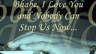 nothing can stop us now.wmv