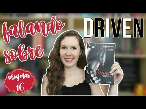 VLOGMAS #16 | Falando sobre Driven | Leituras de Deni