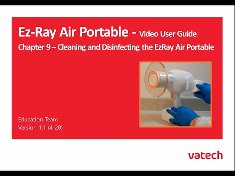 Chapter 9 - Cleaning and Disinfecting the EzRay Air Portable