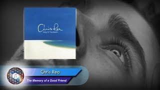 Chris Rea - The Memory of a Good Friend