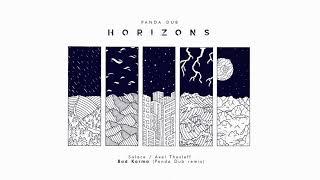Panda Dub   Horizons   06   Solace   Axel Theslef   Bad Karma (Panda Dub Remix)