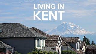 Living in Kent, WA