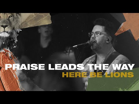 Praise Leads The Way