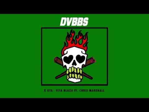 Dvbbs & Gta – Fiya blaza feat. chris marshall [Cover Art] Video