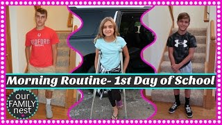 MORNING ROUTINE ~ FIRST DAY OF SCHOOL