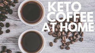 Ketogenic Coffee Recipe - Keurig (At Home)