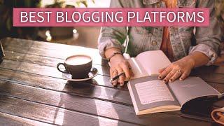 Best Blogging Platform to Make Money (for Beginners) in 2019