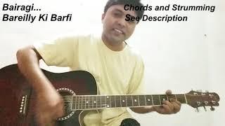 Bairaagi-Guitar Cover | Bareilly Ki Barfi | Guitar | Chords | Arijit Singh