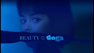 Beauty and the Dogs - Official U.S. Trailer - Oscilloscope Laboratories