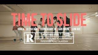 LV Tha Don - Time To Slide ft. Goola6, Young Bobby Jr, Dan Boone, Luni Bee | Dir. @SUPERGEBAR