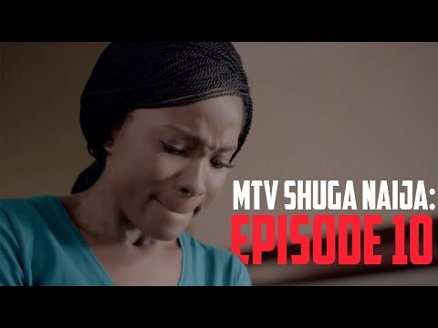 MTV Shuga Naija Episode 10 REVIEW AND EXPECTATION