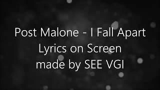 Post Malone - I Fall Apart (Lyrics)