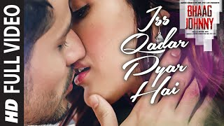Iss Qadar Pyar Hai FULL VIDEO Song - Ankit Tiwari | Bhaag