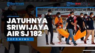 Top 5 News of The Week - Mulai dari Sriwijaya Air yang Jatuh, hingga Meninggalnya Syekh Ali Jaber