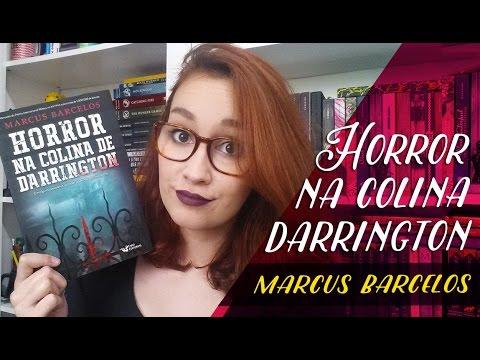 Horror na Colina Darrington (Marcus Barcelos) | Resenhando Sonhos