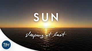 Sun | Sleeping At Last