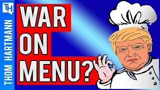 Is War on the Menu for 2020 Elections?