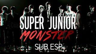 Monster - SUPER JUNIOR (SUB ESP)