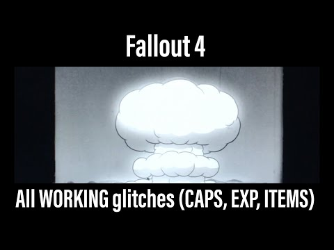 Fallout 4 - All WORKING glitches (CAPS, EXP, ITEMS)