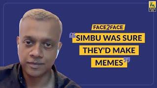 Gautham Vasudev Menon Interview With Baradwaj Rangan   Face 2 Face