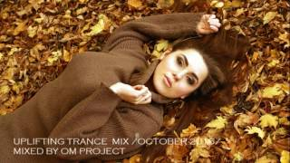 ♫ Energy Uplifting & Vocal Trance October 2016 Mix / OM Project
