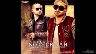 No Dice Nah - Juno The Hitmaker Ft Cheka